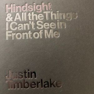 Hindsight book by Justin Timberlake